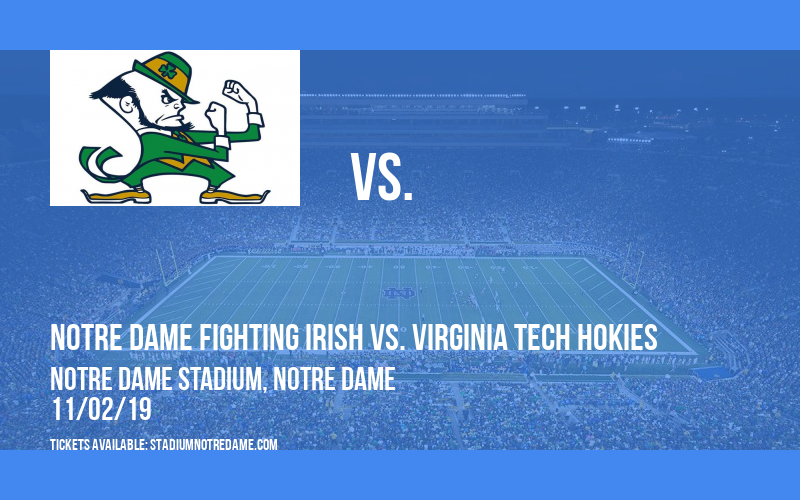 Notre Dame Fighting Irish vs. Virginia Tech Hokies at Notre Dame Stadium