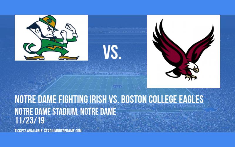 Notre Dame Fighting Irish vs. Boston College Eagles at Notre Dame Stadium