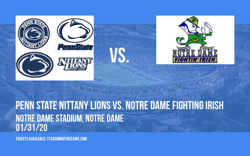 Penn State Nittany Lions vs. Notre Dame Fighting Irish at Notre Dame Stadium