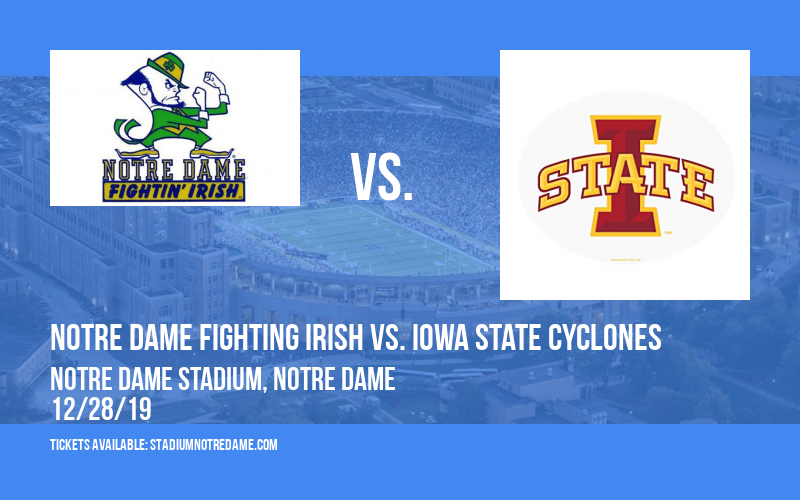 Camping World Bowl: Notre Dame Fighting Irish vs. Iowa State Cyclones at Notre Dame Stadium