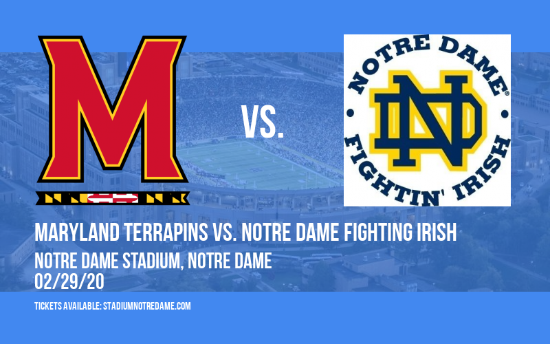 Maryland Terrapins vs. Notre Dame Fighting Irish at Notre Dame Stadium