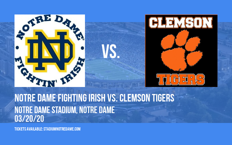 Notre Dame Fighting Irish vs. Clemson Tigers at Notre Dame Stadium