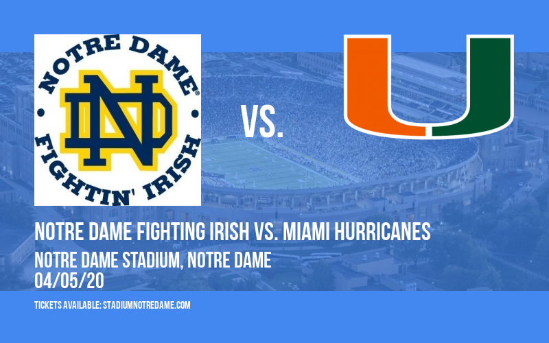 Notre Dame Fighting Irish vs. Miami Hurricanes at Notre Dame Stadium