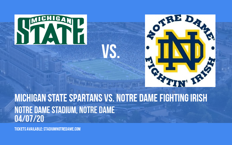 Michigan State Spartans vs. Notre Dame Fighting Irish at Notre Dame Stadium