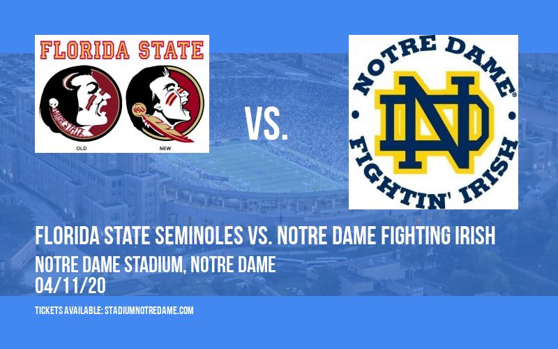 Florida State Seminoles vs. Notre Dame Fighting Irish at Notre Dame Stadium