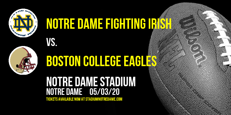 Notre Dame Fighting Irish vs. Boston College Eagles at Notre Dame Stadium