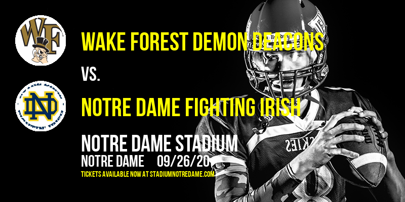 Wake Forest Demon Deacons vs. Notre Dame Fighting Irish at Notre Dame Stadium