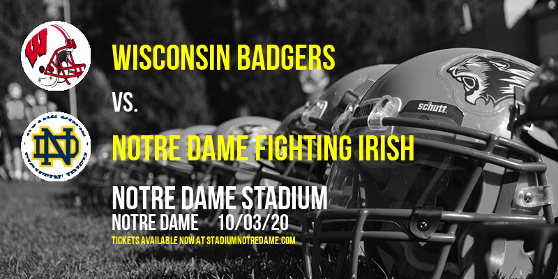 Wisconsin Badgers vs. Notre Dame Fighting Irish at Notre Dame Stadium