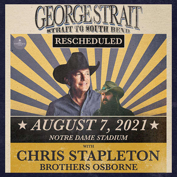 George Strait, Chris Stapleton & Brothers Osborne at Notre Dame Stadium