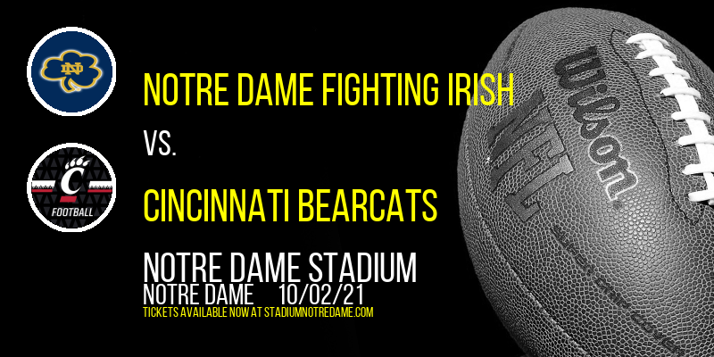 Notre Dame Fighting Irish Vs. Cincinnati Bearcats at Notre Dame Stadium