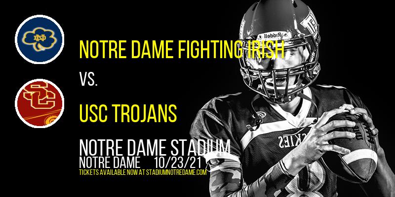 Notre Dame Fighting Irish vs. USC Trojans at Notre Dame Stadium