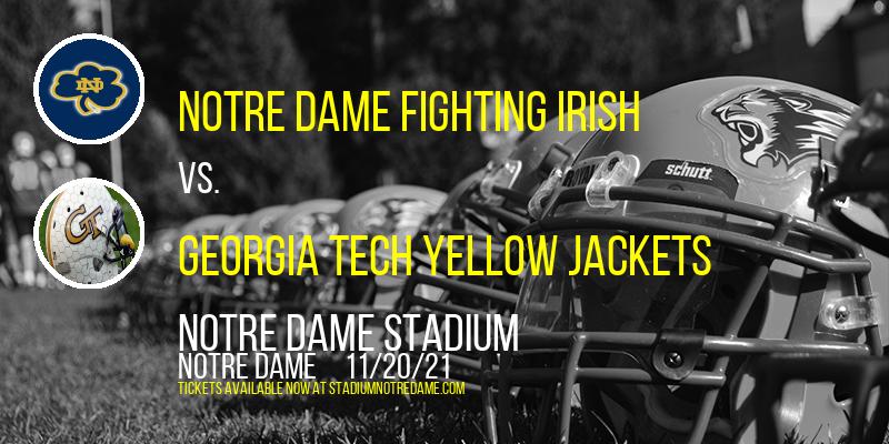 Notre Dame Fighting Irish vs. Georgia Tech Yellow Jackets at Notre Dame Stadium