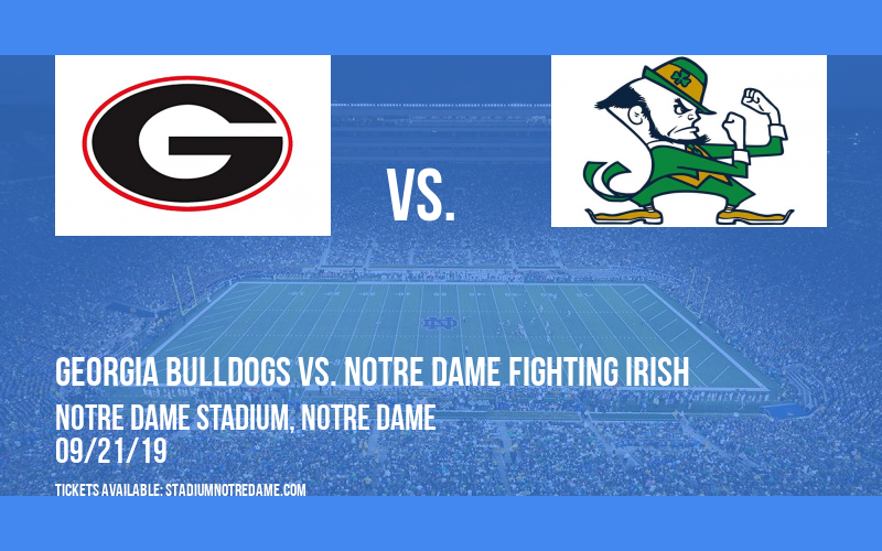 Georgia Bulldogs vs. Notre Dame Fighting Irish at Notre Dame Stadium