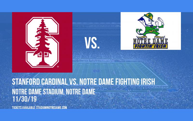 Stanford Cardinal vs. Notre Dame Fighting Irish at Notre Dame Stadium