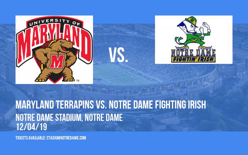 Maryland Terrapins vs. Notre Dame Fighting Irish at Notre Dame Stadium