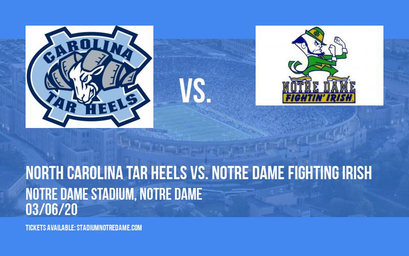 North Carolina Tar Heels vs. Notre Dame Fighting Irish at Notre Dame Stadium