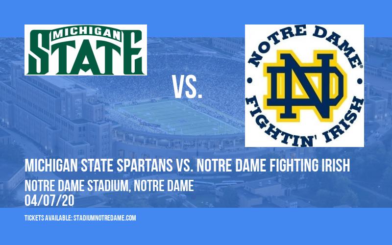 Michigan State Spartans vs. Notre Dame Fighting Irish at Notre Dame Stadium