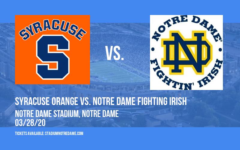 Syracuse Orange vs. Notre Dame Fighting Irish at Notre Dame Stadium