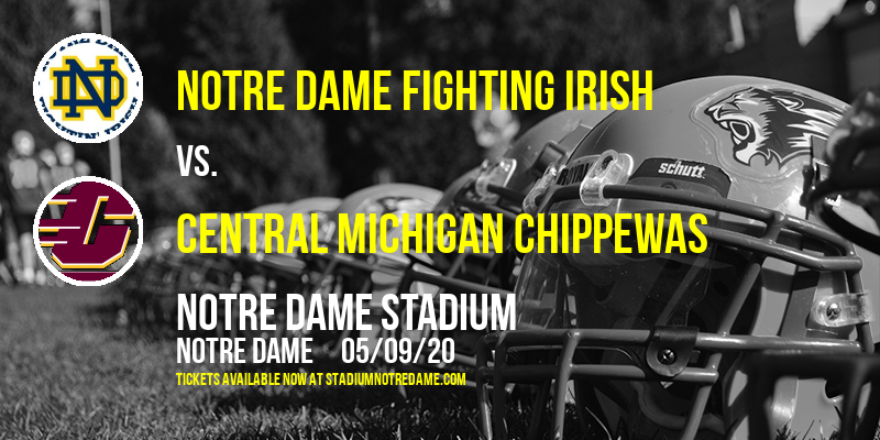 Notre Dame Fighting Irish vs. Central Michigan Chippewas at Notre Dame Stadium