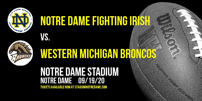 Notre Dame Fighting Irish vs. Western Michigan Broncos at Notre Dame Stadium