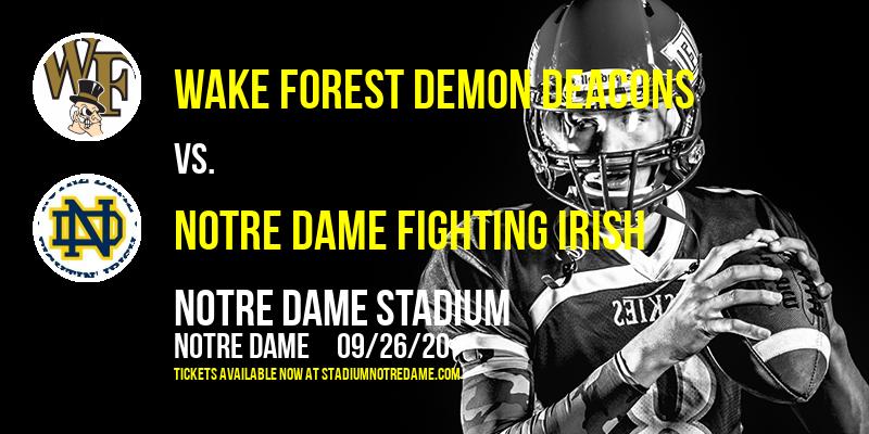 Wake Forest Demon Deacons vs. Notre Dame Fighting Irish at Notre Dame Stadium