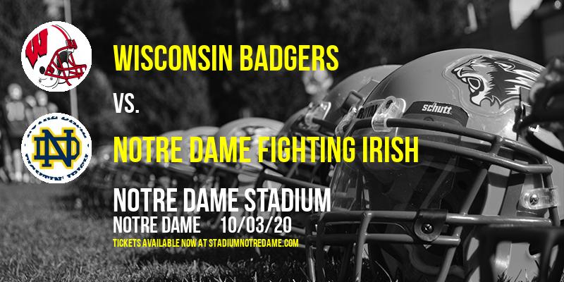Wisconsin Badgers vs. Notre Dame Fighting Irish at Notre Dame Stadium
