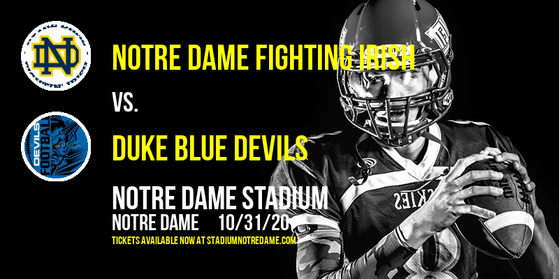 Notre Dame Fighting Irish vs. Duke Blue Devils at Notre Dame Stadium