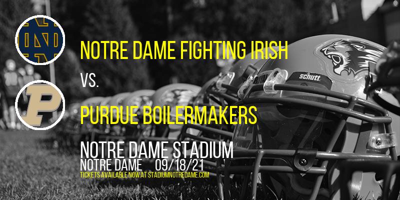 Notre Dame Fighting Irish Vs. Purdue Boilermakers at Notre Dame Stadium