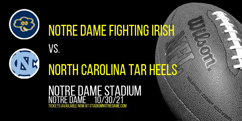 Notre Dame Fighting Irish vs. North Carolina Tar Heels at Notre Dame Stadium