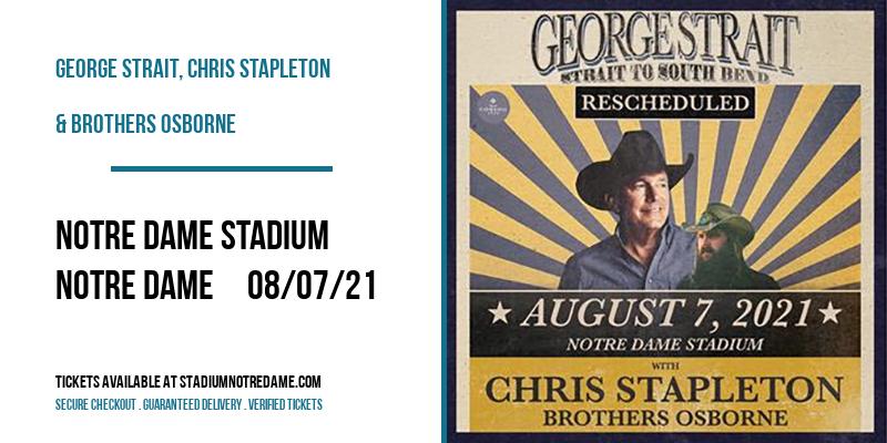 George Strait, Chris Stapleton & Brothers Osborne [CANCELLED] at Notre Dame Stadium